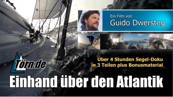 """Guido Dwersteg """"Einhand über den Atlantik"""" - HD Filmdownload Bundle"""