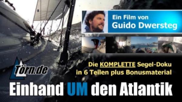 "Guido Dwersteg ""Einhand um den Atlantik"" Komplett - HD Filmdownload Bundle"