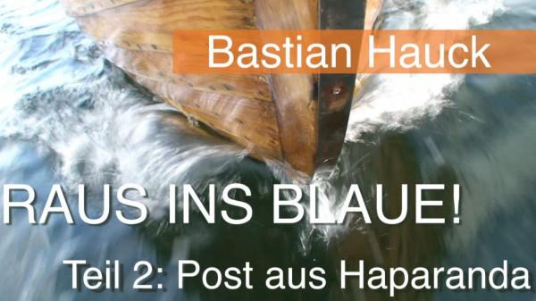 Raus ins Blaue! Teil 2: Post aus Haparanda - HD Filmdownload